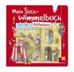 Mein Such-Wimmelbuch - Ritterburg - von Karin Bischoff und Sybille Storch