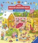 Mein Wimmel-Geschichten-Buch - Jahreszeiten - von Betina Gotzen-Beek