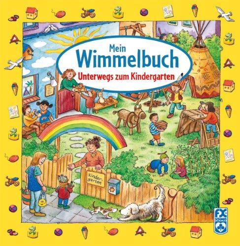 Mein Wimmelbuch - Unterwegs zum Kindergarten von Wolfram Högerle und Hans-Günther Döring