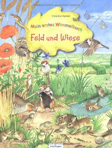 Mein erstes Wimmelbuch – Feld und Wiese von Christine Henkel