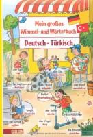 Mein großes Wimmel- und Wörterbuch, Band 10 - Türkisch - von Sandra Noa und Sonja Bougaeva