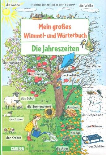 Mein großes Wimmel- und Wörterbuch, Band 6, Die Jahreszeiten - von Lucia Fischer und Frederike Rave