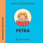 Petra - Wimmlinger Geschichten - von Rotraut Susanne Berner
