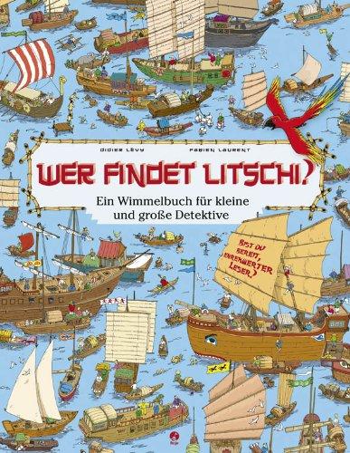 Wer findet Litschi - Ein Wimmelbuch für kleine und große Detektive