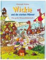 Wickie und die starken Männer. Das große Wimmelbuch von Christoph Schöne
