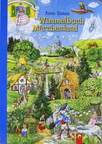 Wimmelbuch Märchenland von Anne Suess