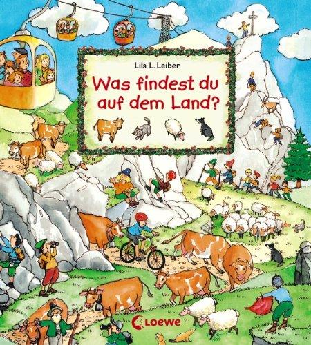 Wimmelbuch - Was findest du auf dem Land - von Lila L. Leiber