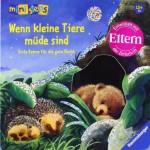ministeps® Bücher - Wenn kleine Tiere müde sind - Erste Reime für die gute Nacht