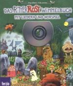Ritter Rost - Das Ritter Rost Wimmelbuch - Mit Hörspiel und Liedern auf CD