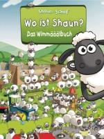 Shaun das Schaf – Wo ist Shaun?: Das Wimmääälbuch