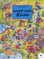 Sooooo viele Kinder. Ein Wimmelbilderbuch über die Einzigartigkeit kindlicher Gefühle