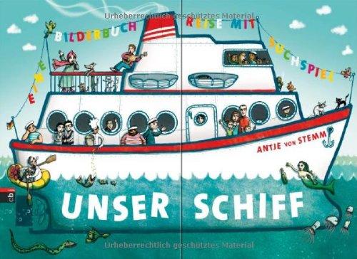 Unser Schiff - Wimmelbuch von Antje von Stemm