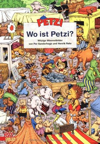 Wo ist Petzi. Witzige Wimmelbilder von Per Sanderhage und Henrik Rehr