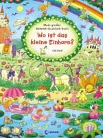 Wo ist das kleine Einhorn - von Ulla Bartl