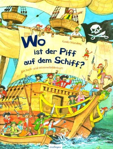 Wo ist der Piff auf dem Schiff von Guido Wandrey