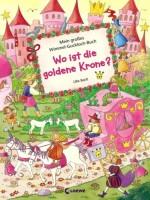 Wo ist die goldene Krone - Wimmel-Guckloch-Buch von Ulla Bartl