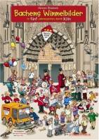 Bachems Wimmelbilder - In 5 Jahreszeiten durch Köln - von Hennes Blaubach