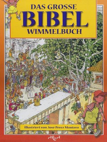 Das große Bibel-Wimmelbuch - von Jose Perez Montero