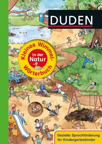 Duden – Kleines Wimmel-Wörterbuch – In der Natur - von Stefanie Scharnberg