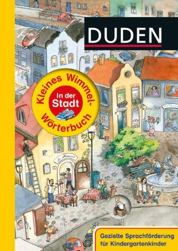 Duden – Kleines Wimmel-Wörterbuch – In der Stadt - von Stefanie Scharnberg