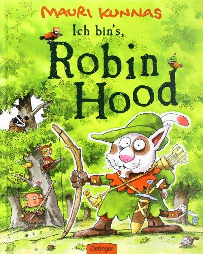 Ich bin's, Robin Hood! - Wimmelbuch von Mauri Kunnas