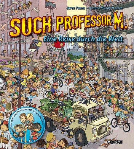 Such Professor M. - Eine Reise durch die Welt - von Sören Tomas und Karsten Mungo Madsen