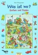 Was ist wo - Suchen und Finden - Wimmelbuch von Kari Grossmann