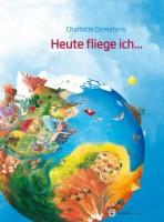 Wimmelbuch - Heute fliege ich - von Charlotte Dematons