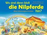 Wo sind denn bloß die Nilpferde hin - Bibel-Wimmelgeschichten - von Marion Thomas und Andrew Everitt-Stewart