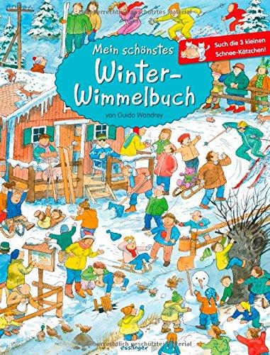 Mein schönstes Winter-Wimmelbuch von Guido Wandrey
