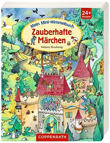Mein Mini-Wimmelbuch: Zauberhafte Märchen von Melanie Brockamp