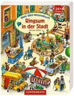 Mein Mini-Wimmelbuch: Ringsum in der Stadt von Hartmut Bieber