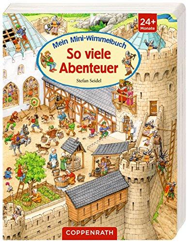 Mein Mini-Wimmelbuch: So viele Abenteuer