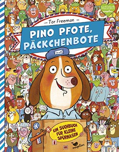 Wimmelbuch Pino Pfote, Päckchenbote – Ein Suchbuch für kleine Spürnasen von Tor Freeman