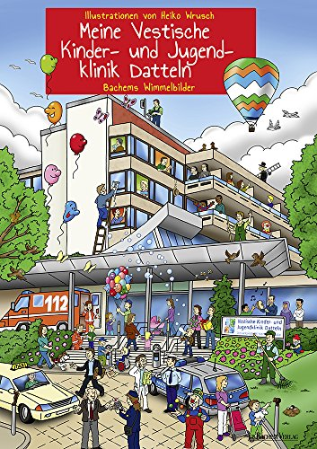 Wimmelbuch Krankenhaus: Meine Vestische Kinder- und Jugendklinik Datteln
