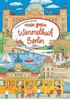 Mein großes Wimmelbuch Berlin von Christian & Fabian Jeremies