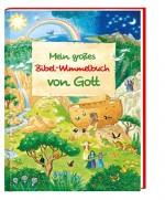 Mein großes Bibel-Wimmelbuch von Gott, Manfred Tophoven