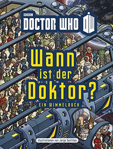 Wann ist der Doktor?: Ein Wimmelbuch von Jorge Santillan