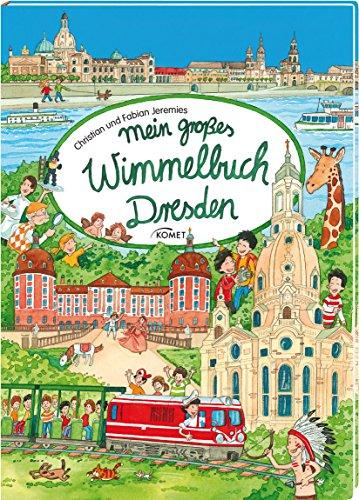 Mein großes Wimmelbuch Dresden von Christian & Fabian Jeremies
