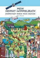 Mein Heimat-Wimmelbuch Darmstadt Rhein Main Neckar