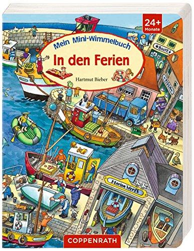 Mein Mini-Wimmelbuch - In den Ferien von Hartmut Bieber