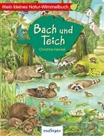 Mein kleines Natur-Wimmelbuch - Bach und Teich von Christine Henkel