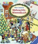 Mein liebstes Weihnachts-Wimmelbuch von Zora