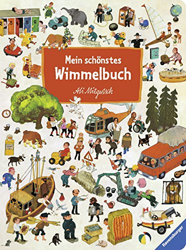 Mein schönstes Wimmelbuch von Ali Mitgutsch