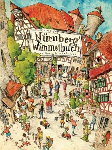 Nürnberg Wimmelbuch von Peter Engel - Cover