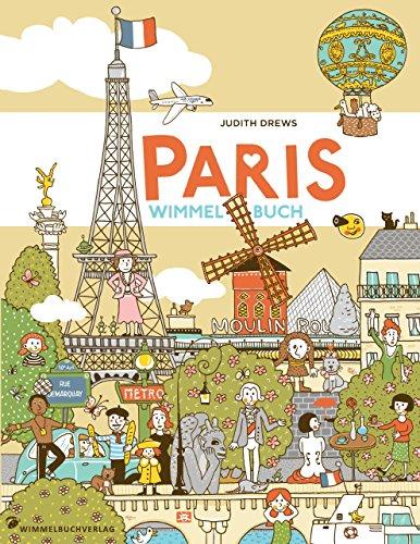Paris Wimmelbuch von Judith Drews