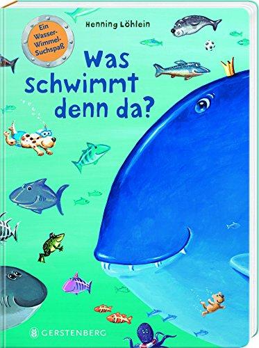 Wasser-Wimmelbuch – Was schwimmt denn da von Henning Löhlein
