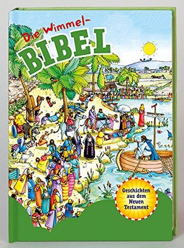 Wimmelbuch – Die Wimmel-Bibel: Geschichten aus dem Neuen Testament von Gill Guile