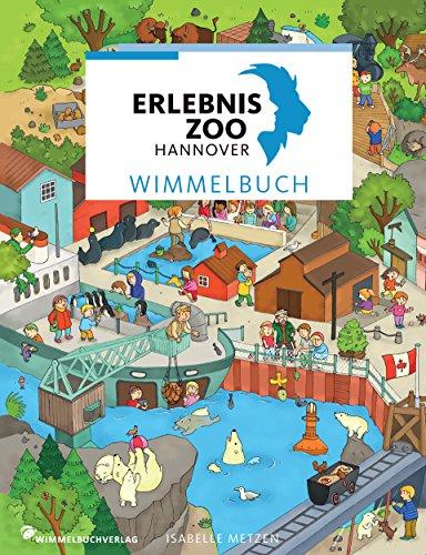 Wimmelbuch Erlebnis-Zoo Hannover von Isabelle Metzen
