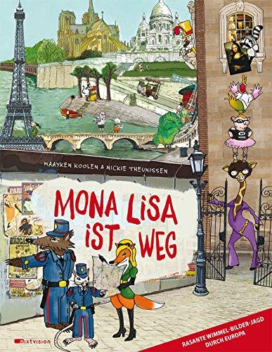 Wimmelbuch Mona Lisa ist weg - Eine Wimmel-Bilder-Jagd durch Europa